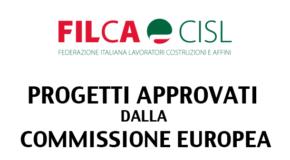 PROGETTI APPROVATI DALLA COMMISSIONE EUROPEA