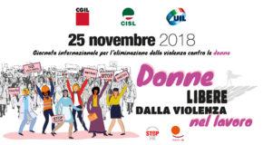 25 NOVEMBRE, GIORNATA INTERNAZIONALE PER L'ELIMINAZIONE DELLA VIOLENZA CONTRO LE DONNE