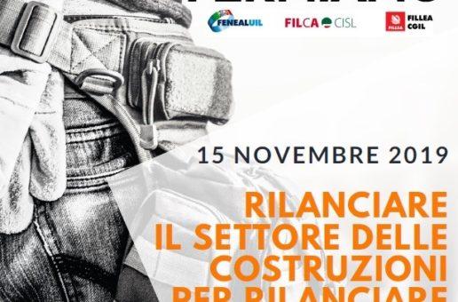 COSTRUZIONI, IL 15 NOVEMBRE MANIFESTAZIONI DEI SINDACATI IN 100 PIAZZE ITALIANE